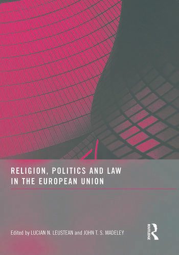 Religion, Politics and Law in the European Union book cover