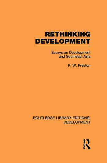 Rethinking Development Essays on Development and Southeast Asia book cover