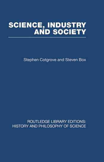 Science Industry and Society Studies in the Sociology of Science book cover
