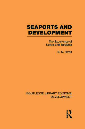 Seaports and Development The Experience of Kenya and Tanzania book cover