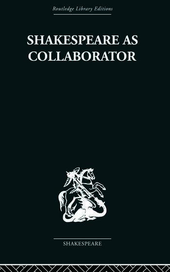 Shakespeare as Collaborator book cover
