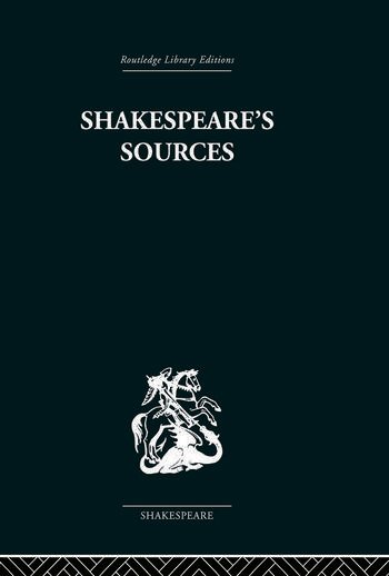 Shakespeare's Sources Comedies and Tragedies book cover