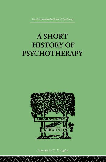 A Short History Of Psychotherapy In Theory and Practice book cover