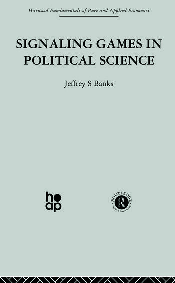 Signalling Games in Political Science book cover