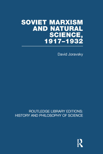 Soviet Marxism and Natural Science 1917-1932 book cover