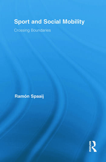 Sport and Social Mobility Crossing Boundaries book cover