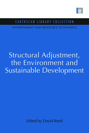 Structural Adjustment, the Environment and Sustainable Development book cover