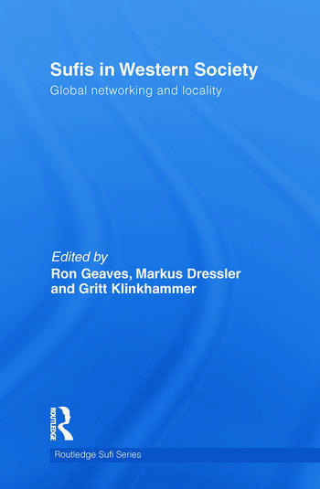 Sufis in Western Society Global networking and locality book cover