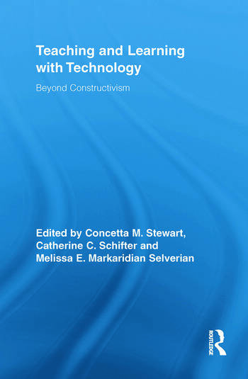 Teaching and Learning with Technology Beyond Constructivism book cover