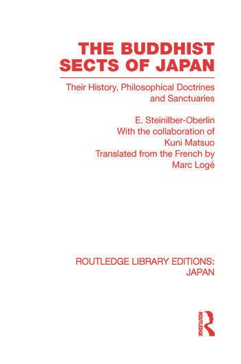 The Buddhist Sects of Japan Their History, Philosophical Doctrines and Sanctuaries book cover