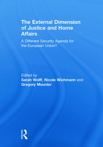 The External Dimension of Justice and Home Affairs A Different Security Agenda for the European Union? book cover