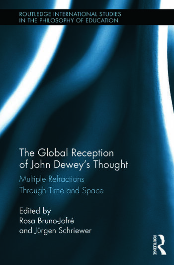The Global Reception of John Dewey's Thought Multiple Refractions Through Time and Space book cover