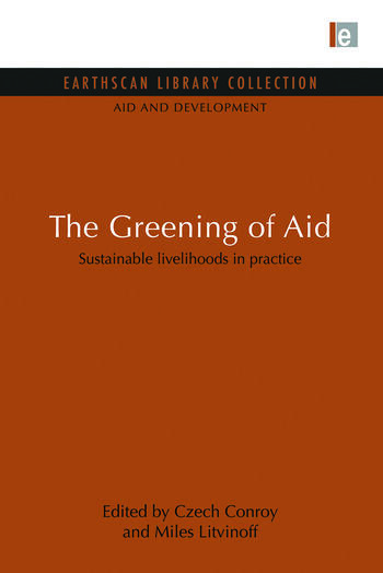 The Greening of Aid Sustainable livelihoods in practice book cover