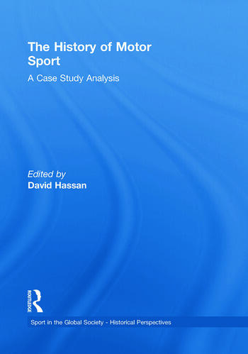 The History of Motor Sport A Case Study Analysis book cover