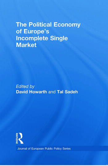 The Political Economy of Europe's Incomplete Single Market book cover