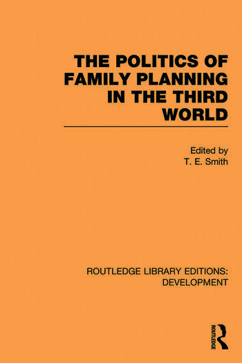 The Politics of Family Planning in the Third World book cover