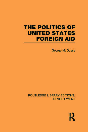The Politics of United States Foreign Aid book cover