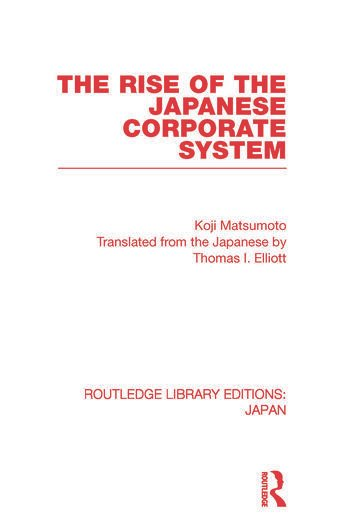 The Rise of the Japanese Corporate System book cover