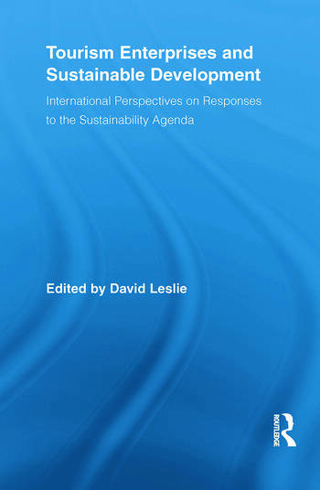 Tourism Enterprises and Sustainable Development International Perspectives on Responses to the Sustainability Agenda book cover