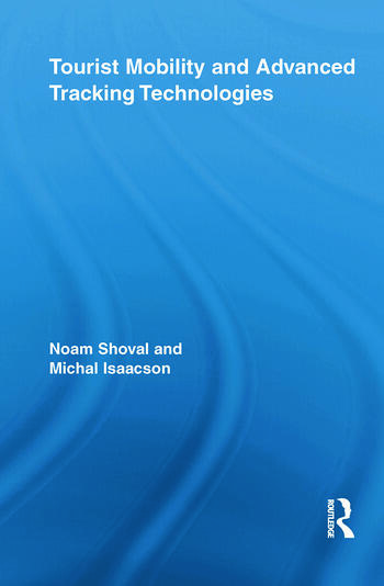 Tourist Mobility and Advanced Tracking Technologies book cover