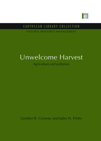 Unwelcome Harvest Agriculture and pollution book cover