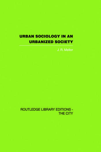 Urban Sociology and Urbanized Society book cover