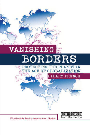 Vanishing Borders Protecting the planet in the age of globalization book cover
