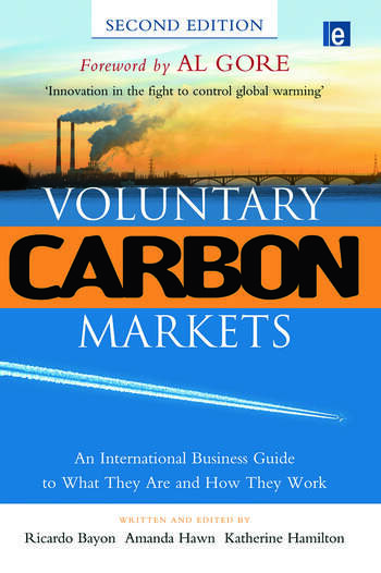 Voluntary Carbon Markets An International Business Guide to What They Are and How They Work book cover