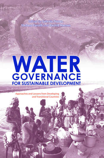 Water Governance for Sustainable Development Approaches and Lessons from Developing and Transitional Countries book cover