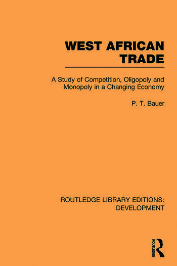 West African Trade A Study of Competition, Oligopoly and Monopoly in a Changing Economy book cover