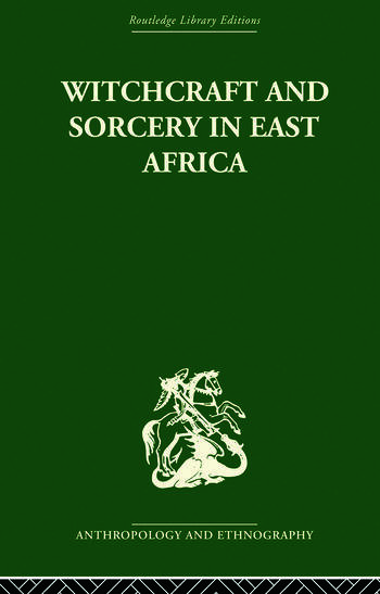 Witchcraft and Sorcery in East Africa book cover