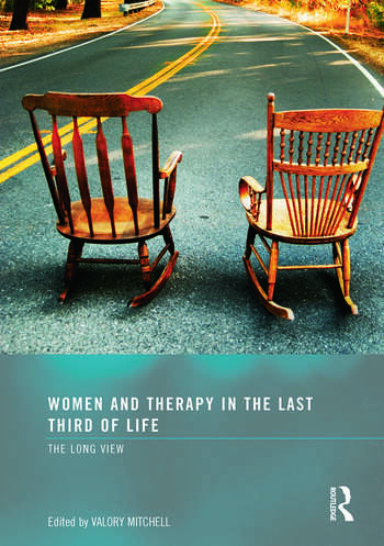 Women and Therapy in the Last Third of Life The Long View book cover