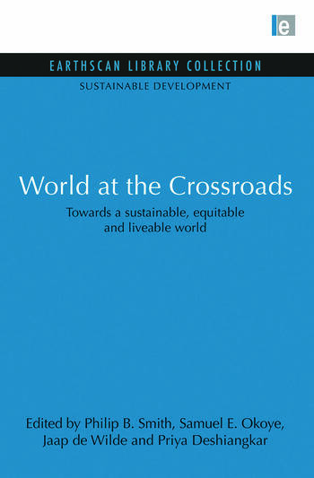 World at the Crossroads Towards a sustainable, equitable and liveable world book cover