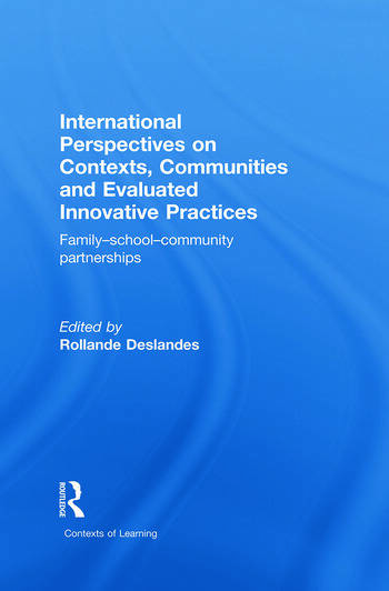 International Perspectives on Contexts, Communities and Evaluated Innovative Practices Family-School-Community Partnerships book cover