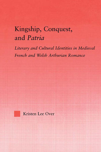 Kingship, Conquest, and Patria book cover