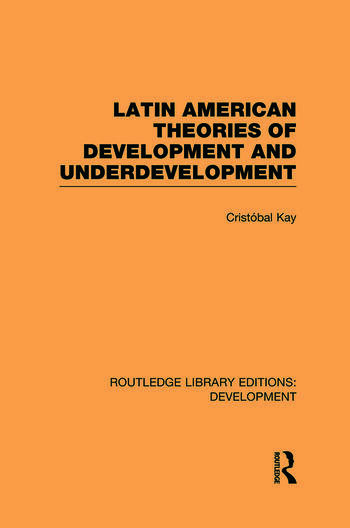 Latin American Theories of Development and Underdevelopment book cover