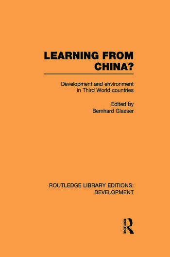 Learning From China? Development and Environment in Third World Countries book cover