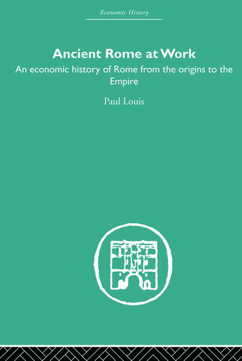 Ancient Rome at Work An Economic History of Rome From the Origins to the Empire book cover