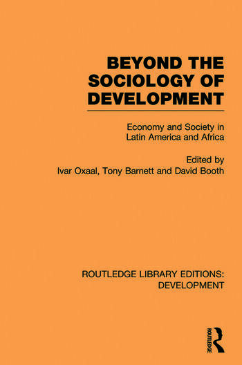 Beyond the Sociology of Development Economy and Society in Latin America and Africa book cover