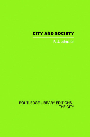 City and Society An Outline for Urban Geography book cover