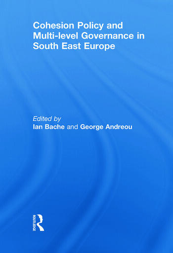 Cohesion Policy and Multi-level Governance in South East Europe book cover