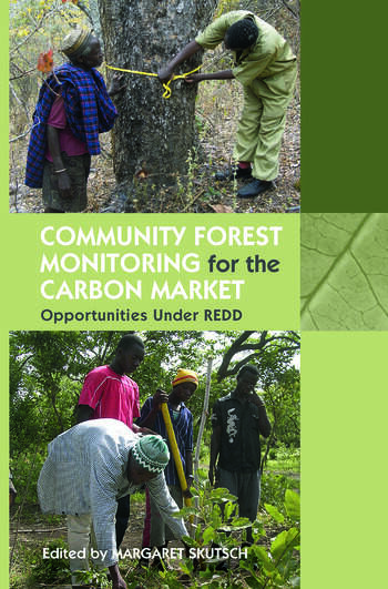 Community Forest Monitoring for the Carbon Market Opportunities Under REDD book cover
