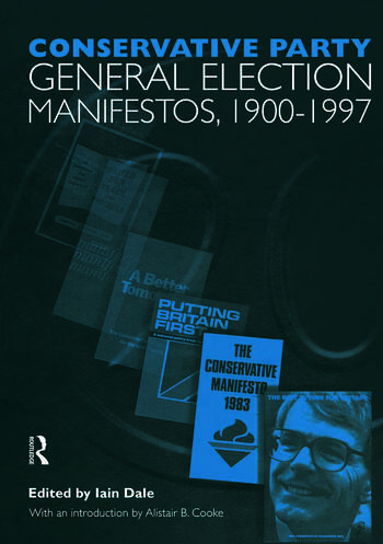Volume One. Conservative Party General Election Manifestos 1900-1997 book cover