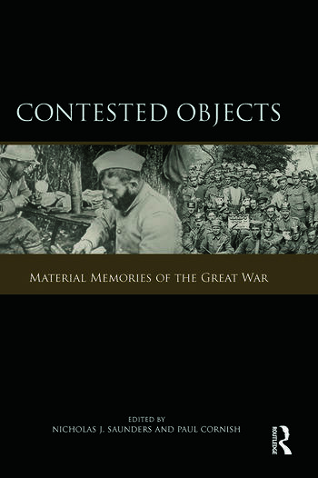 Contested Objects Material Memories of the Great War book cover
