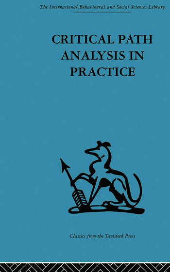 Critical Path Analysis in Practice Collected papers on project control book cover