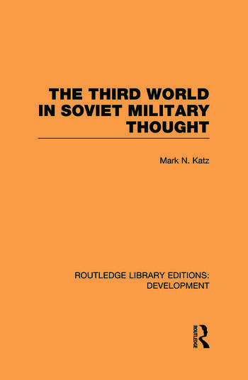 The Third World in Soviet Military Thought book cover