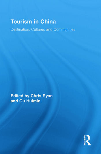Tourism in China Destination, Cultures and Communities book cover