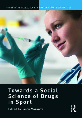 Towards a Social Science of Drugs in Sport book cover