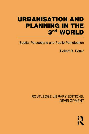 Urbanisation and Planning in the Third World Spatial Perceptions and Public Participation book cover