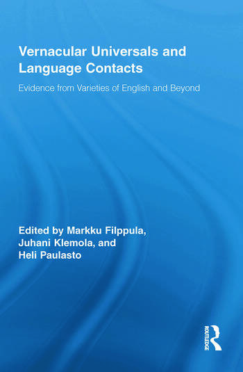 Vernacular Universals and Language Contacts Evidence from Varieties of English and Beyond book cover